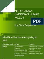 Neoplasma Jaringan Lunak Mulut