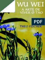 Wu Wei, a Arte de Viver o Tao - Fischer.pdf