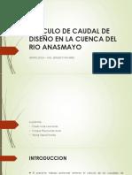 269306041-Calculo-de-Caudal-de-Diseno-en-La-Cuenca.pptx