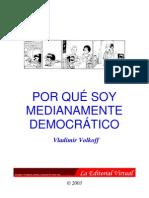 """""""Por qué soy medianamente democrático"""", Vladimir Volkoff"""