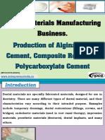 Dental Materials Manufacturing Business