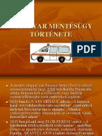 A Magyar Mentésügy Története