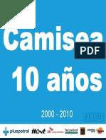 10 años Camisea