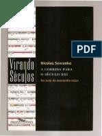 20 - SEVCENKO, Nicolau. a Corrida Para o Século XXI São Paulo CIA Das Letras, 2001.