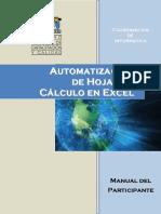 AUTOMATIZACIÓN de HOJAS de CÁLCULO en EXCEL. Presentación... 5. Automatización de Hojas de Cálculo en Excel... 7. Módulo I Funciones de Usuario...