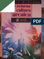 O RETORNO A CULTURA ARCAICA - TERENCE MCKENNA.pdf