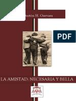 La Amistad, Necesaria y Bella. Gastón H. Guevara