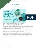 Curso Avanzado de Jabon de Glicerina. Aprende a Hacerlo Gratis!!