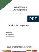 cosmogeneseeantropogenese-130820222607-phpapp01