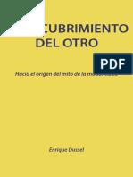 Dussel, Enrique. El encubrimiento del otro. Hacia el origen el mito de la modernidad.pdf