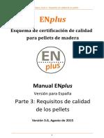ENplusHandbook_part3_V3.0_PelletQuality_ES.pdf