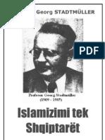 Islamizimi Tek Shqiptaret Nga Profesor Georg STADTMULLER