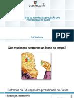 03. Movimentos de Reforma Da Educação Dos Profissionais de Saúde
