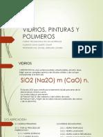 Vidrios, Pinturas y Polimeros
