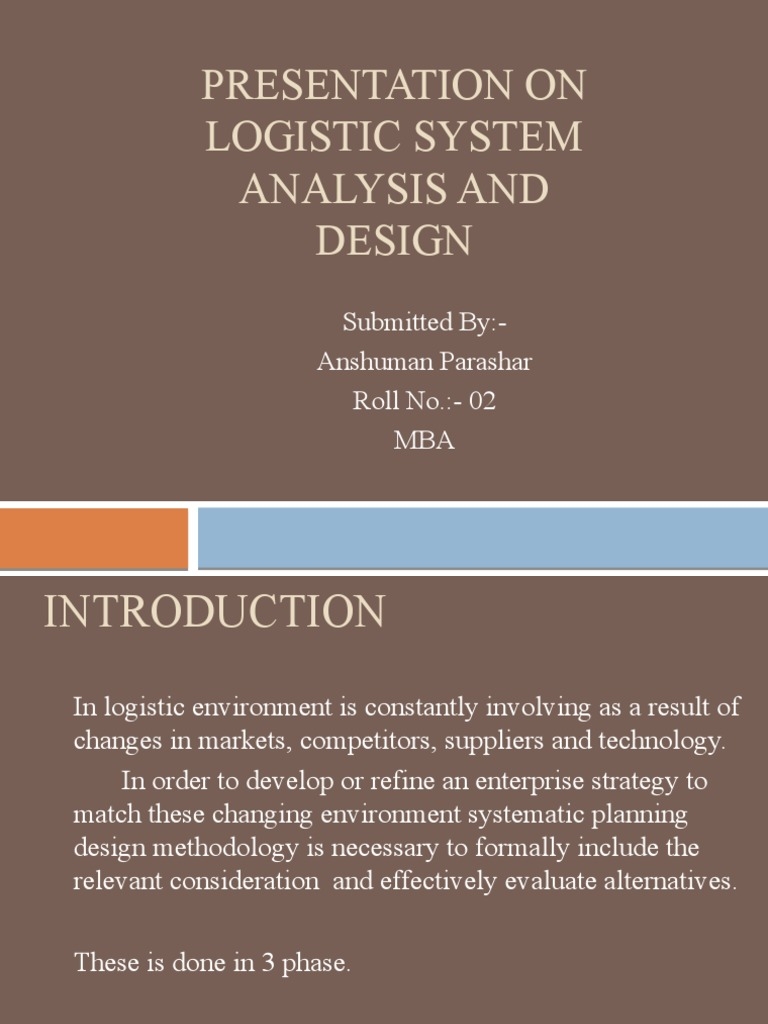 Presentation On Logistic System Analysis And Design