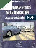 160197532 Las Modernas Ruedas de La Destruccion El Automovil en La Ciudad de Mexico.pdf Subrayado