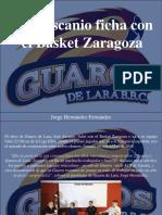 Jorge Hernández Fernández - José Ascanio Ficha Con El Basket Zaragoza