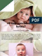 Constantino Parente Castillo - ¿Cómo Aprenden Los Bebés?