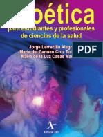 Bioetica Para Estudiantes y Profesionales de La Salud.-larracilla Alegre
