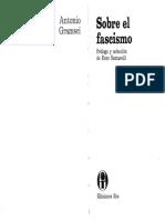 Antonio Gramsci - Sobre El Fascismo