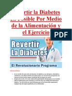 Revertir La Diabetes Tipo1 Y Tpio2 Es Posible Por Medio de La Alimentación y El Ejercicio