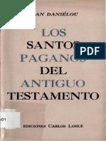 Los Santos Paganos Del Antiguo Testamento Por Jean Daniélou