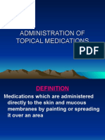 Administration of Topical Medications