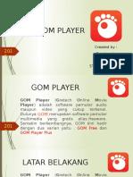 Presentasi Gom Player