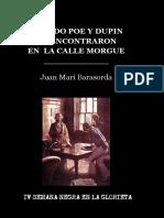 CUANDO POE Y DUPIN SE ENCONTRARON EN LA CALLE MORGUE - Juan Mari Barasorda - IV Semana Negra en la Glorieta.pdf