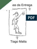 Tiago Malta - Poemas Da Entrega