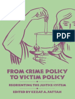 From Crime Policy to Victim Policy Reorienting the Justice System