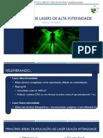 Aplicação de Laser de Alta Intensidade