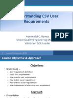 Understanding CSV User Requirements