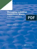 Lindgren, Gary F-Managing industrial hazardous waste _ a practical handbook-Lewis Publishers_CRC Press (1990).pdf