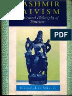 Kashmir Shaivism the Central Philosophy of Tantrism - Kamalakar Mishra