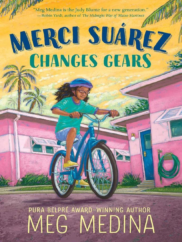 313e992352 Merci Suárez Changes Gears by Meg Medina Chapter Sampler