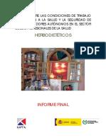 Estudio Sobre Las Condiciones de Trabajo en Relación a La Salud y La Seguridad de Los Trabajadores Autónomos en El Sector de Los Profesionales de La Salud