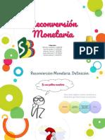 RECONVERSIÓN MONETARIA.pptx