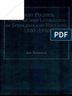 ROBINSON Court Politics, Culture and Literature in Scotland and England, 1500-1540.pdf
