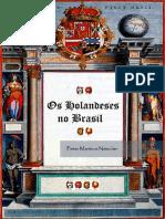 Pieter M.netscher - Os Holandeses No Brasil