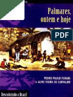 Pedro Paulo Funari - Palmares, Ontem e Hoje