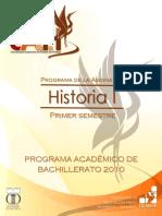 Programa de la Asignatura Historia I Primer semestre PROGRAMA ACADÉMICO DE BACHILLERATO 2010