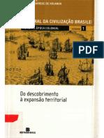 HGCB - Tomo I - A Época Colonial, VOL 01 - Do Descobrimento à Expansão Territorial