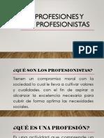 Las Profesiones y Los Profesionistas