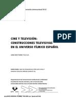 Cine y Televisión Construcciones Televisivas en El Universo Fílmico Español