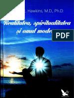 David R. Hawkins - Realitatea, spiritualitatea si omul modern (A5).docx