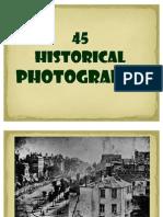 45 Historical Photographs