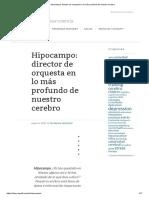 Hipocampo_ Director de Orquesta en Lo Más Profundo de Nuestro Cerebro