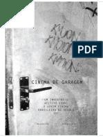 Cinema de Garagem_Dellani Lima_Marcelo Ikeda