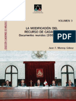 La Modificación del Recurso de Casación (Documentos Reunidos (2001 - 2012) - Volumen 3) - Juan F. Monroy Gálvez.pdf